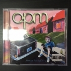 OPM - Menace To Sobriety CD (VG/M-) -rap rock-