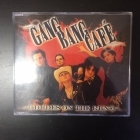 Gang Bang Cafe - Dudes On The Run CDEP (VG+/M-) -hard rock-