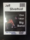Jeff Silvertrust - One Man Big Band (The Complete Session) DVD (VG/M-) -jazz-