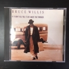 Bruce Willis - If It Don't Kill You, It Just Makes You Stronger CD (VG/VG) -r&b-