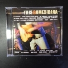 This Is Americana CD (VG+/M-)