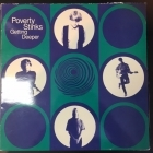 Poverty Stinks - Getting Deeper LP (M-/VG+) -pop rock-