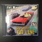 Life In The Fat Lane (Fat Music Vol. IV) CD (VG/VG+)