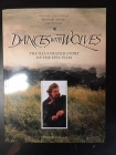 Dances With Wolves - The Illustrated Story Of The Epic Film (M-)
