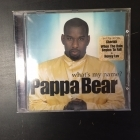 Pappa Bear - What's My Name? CD (VG/VG+) -hip hop-