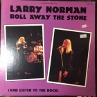 Larry Norman - Roll Away The Stone (And Listen To The Rock) LP (VG+/VG+) -blues rock/gospel-