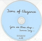Icons Of Elegance - Gone Are Those Days CDS (VG/-) -indie pop/alt country-