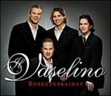 Il Vaselino - Rusketusraidat CDS (VG+/VG+) -pop/klassinen-