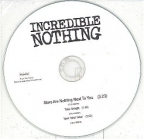 Incredible Nothing - Stars Are Nothing Next To You PROMO CDS (VG+/-) -grunge/power pop-