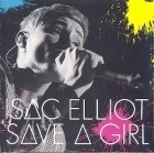 Isac Elliot - Save A Girl CDS (M-/M-) -pop-