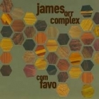 James Orr Complex - Com Favo CD (M-/M-) -folk rock-