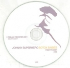 Johnny Superhero - Botox Babies CDS (M-/-) -indie rock-