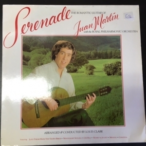 Juan Martin With The Royal Philharmonic Orchestra - Serenade LP (VG+/VG+) -flamenco-