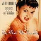 Judy Garland - You Made Me Love You CD (VG+/M-) -pop-