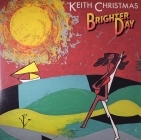 Keith Christmas - Brighter Day LP (M-/VG+) -folk rock-