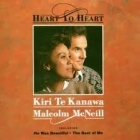 Kiri Te Kanawa & Malcolm McNeill - Heart To Heart CD (M-/M-) -pop-