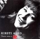 Kirsti Alho - There Was A Rose CD (M-/VG+) -jazz- (nimikirjoituksella)