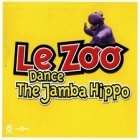 Le Zoo - Dance The Jamba Hippo CDS (M-/VG+) -dance-
