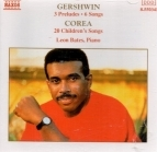 Leon Bates - Gershwin: 3 Preludes & 6 Songs / Corea: 20 Children's Songs CD (M-/M-) -klassinen-
