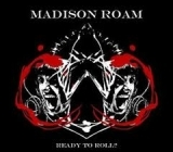 Madison Roam - Ready To Roll? CDEP (VG+/M-) -hard rock-