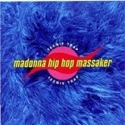 Madonna Hip Hop Massaker - Teenie Trap CD (VG/M-) -indie rock-