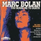 Marc Bolan - You Scare Me To Death CD (VG+/VG+) -glam rock-