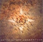 Matchless Gift - Satisfaction Guaranteed CD (VG+/VG+) -alt rock-