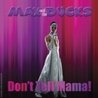 Max And The Ducks - Don't Tell Mama! CDEP (M-/M-) -synthpop-