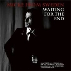 Micke From Sweden - Waiting For The End CD  (M-/M-) -pop rock-
