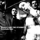 Mickey And The Students - Criminals Rule CD (VG/VG+) -garage rock-