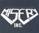 Misery Inc. - Modern Day Human Waste CDS (M-/M-) -groove metal-