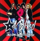 Naked - This One Goes To Eleven CD (M-/M-) -glam rock-