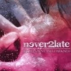 Never2late - Between Love And Darkness CDEP (VG+/VG) -pop punk-