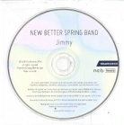 New Better Spring Band - Jimmy PROMO CDS (VG+/-) -pop rock-