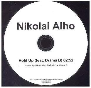 Nikolai Alho Featuring Drama B - Hold Up PROMO CDS (VG+/-) -hip hop-