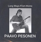 Paavo Pesonen - Long Ways From Home : Demo Recordings CD (M-/M-) -blues-