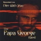 Papa George Band - Nite With You CD (VG+/VG+) -blues rock-