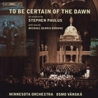 Paulus - To Be Certain Of The Dawn CD (M-/M-) -klassinen-