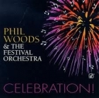 Phil Woods & The Festival Orchestra - Celebration! CD (M-/M-) -jazz-