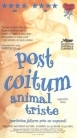 Post Coitum Animal Triste - Intohimon hinta VHS (VG+/M-) -draama-