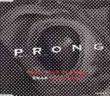 Prong - Snap Your Fingers, Snap Your Neck CDS (VG/M-) -crossover thrash-