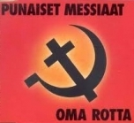 Punaiset Messiaat - Oma Rotta CDS (VG+/M-) -punk rock-
