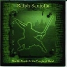 Ralph Santolla - Shaolin Monks In The Temple Of Metal PROMO CD (VG/VG) -hard rock-
