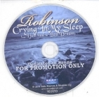 Robinson - Crying In My Sleep PROMO CDS (VG/-) -pop rock-