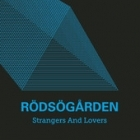 Rödsögården - Strangers And Lovers CDS (VG+/VG+) -indie rock-