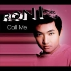 Roni - Call Me CDS  (VG+/VG+) -r&b/pop-