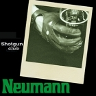 Shotgun Club - Neumann CDS (VG/M-) -post-punk-