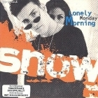 Snow - Lonely Monday Morning CDS (VG+/VG) -reggae/hip hop-