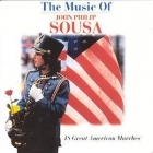 Sousa - The Music Of John Philip Sousa CD (M-/M-) -klassinen-