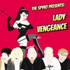 Spyro - Lady Vengeance CDS (VG+/VG+) -indie rock-